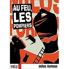Au feu les pompiers - Milos Forman