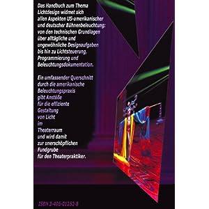 Lichtdesign: Handbuch der Bühnenbeleuchtung in Deutschland und den USA