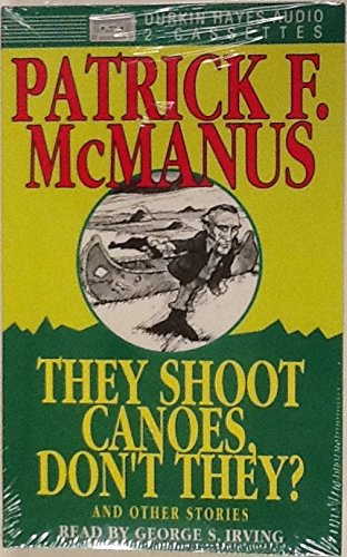 They Shoot Canoes Don't They? and Other Stories/Audio Cassettes