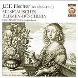 Musicalisches Blumen-Buschlein J.C.F. Fischer/Olga Martynova