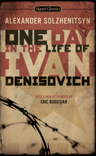 One Day in the Life of Ivan Denisovich (Signet Classics), Alexander Solzhenitsyn