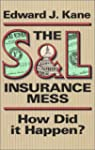 The S&L Insurance Mess: How Did It Ha...