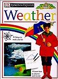 Weather (DK Eyewitness Explorers) (0613090365) by Farndon, John