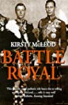 Battle Royal: Edward VIII and George...