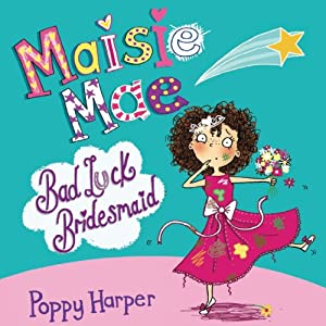 Maisie Mae: Bad Luck Bridesmaid Audiobook