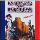 Les Chansons De La Révolution