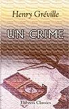 echange, troc Henry Gréville - Un crime