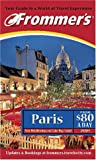 Frommers Paris from $80 a Day 2001 (Frommers Paris from $... a Day)