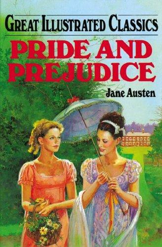 Pride and Prejudice (Great Illustrated Classics)