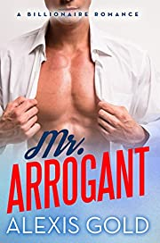 Mr. Arrogant: A Billionaire Romance