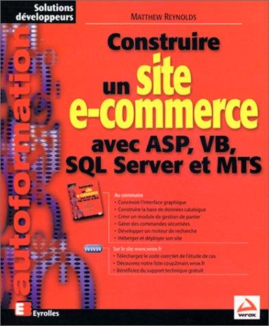 CONSTRUIRE UN SITE E-COMMERCE AVEC ASP VB SQL...