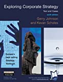 Exploring Techniques of Analysis and Evaluation in Strategic Management: AND Exploring Corporate Strategy - Text and Cases (Exploring Strategic Management) (0582850894) by Johnson, Gerry