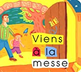 echange, troc Virginie Aladjidi, Caroline Pellissier, Eléonore Despax - Viens à la messe