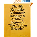 The 5th Kentucky Volunteer Infantry & Artillery Regiment