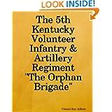 The 5th Kentucky Volunteer Infantry & Artillery Regiment