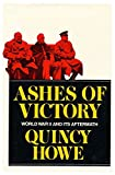 img - for Ashes of Victory: World War II and Its Aftermath book / textbook / text book