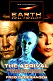 Gene Roddenberry's Earth: Final Conflict--The Arrival (0312873026) by Saberhagen, Fred