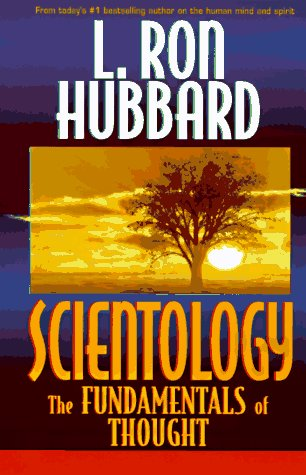 Scientology : The Fundamentals of Thought, L. RON HUBBARD