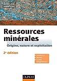 Ressources minérales - 2e éd. - Cours et exercices corrigés...