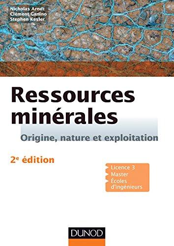 Ressources minérales - 2e éd. : Cours et exercices corrigés (Sciences de la Terre et de l'Univers)