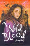 Wild Blood (Switchers) (0370324196) by Kate Thompson