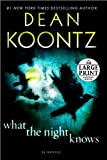 img - for (WHAT THE NIGHT KNOWSLarge Print)) by Koontz, Dean R.(Author)Paperback{What the Night Knows-Large Print } on 28-Dec-2010 book / textbook / text book