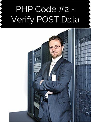 PHP Code #2 Verify POST Data