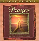 img - for A Book of Hope on Prayer: Key to Successful Days (Hope Collection) book / textbook / text book