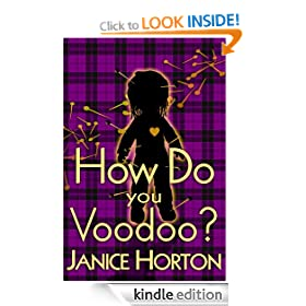 How Do You Voodoo? (Book One: Voodoo Romance)