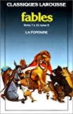 Fables Choisies 2* (French Edition) (203870077X) by La Fontaine