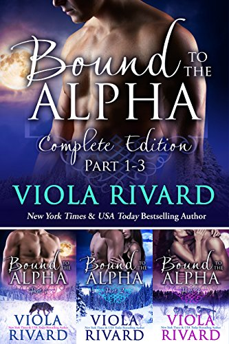 Bound to the Alpha: Complete Edition (Shifters of Appalachia Book 2) PDF