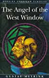 The Angel of the West Window (Dedalus European Classics) (0946626650) by Gustav Meyrink