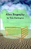 Alien Biography