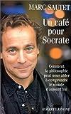 echange, troc Marc Sautet - Un café pour Socrate