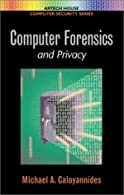 Privacy Protection and Computer Forensics,