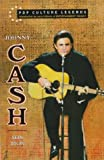 Johnny Cash: (Pop Culture Legends) (0791023532) by Dolan, Sean