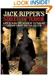 Jack the Ripper's Streets of Terror:...