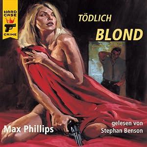 Tödlich Blond Hörbuch