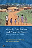img - for Growth, Distribution and Poverty in Africa: Messages from the 1990s (Poverty Dynamics in Africa) book / textbook / text book