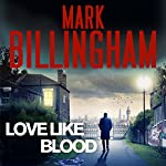 Love Like Blood | Mark Billingham