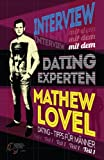 Interview mit dem Dating-Experten Mathew Lovel Teil I: Dating-Tipps für Männer