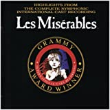 Les Misérables: Highlights from the Complete Symphonic Recording