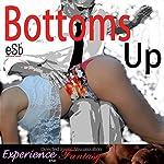 Bottoms Up | J Jezebel
