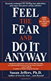 Feel the Fear and Do It Anyway 1988 Fawcett Columbine paperback (0449902927) by Susan Jeffers
