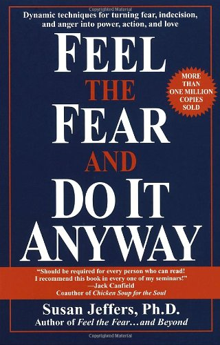 Feel the Fear and Do It Anyway: Susan Jeffers: 9780449902929: Amazon.com: Books