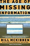 The Age of Missing Information (081297607X) by Bill McKibben