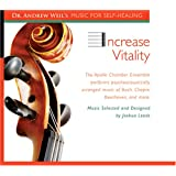 Increase Vitality: Dr. Andrew Weil's Music For Self-Healing