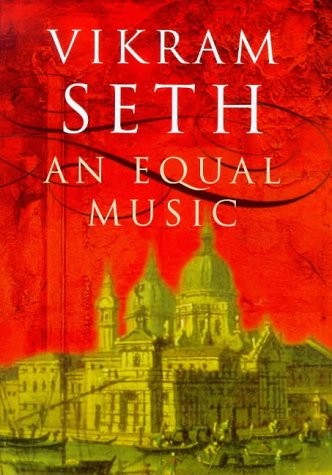 Equal Music, VIKRAM SETH