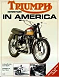 Triumph Motorcycles in America (0879387467) by Brooke, Lindsay