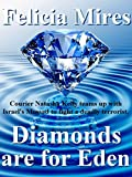 Diamonds are for Eden (Natasha Kelly, Mossad Spy Book 1)